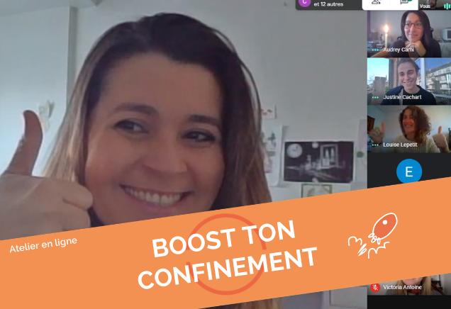 Boost' ton confinement @Enligne (9h30-12h45)